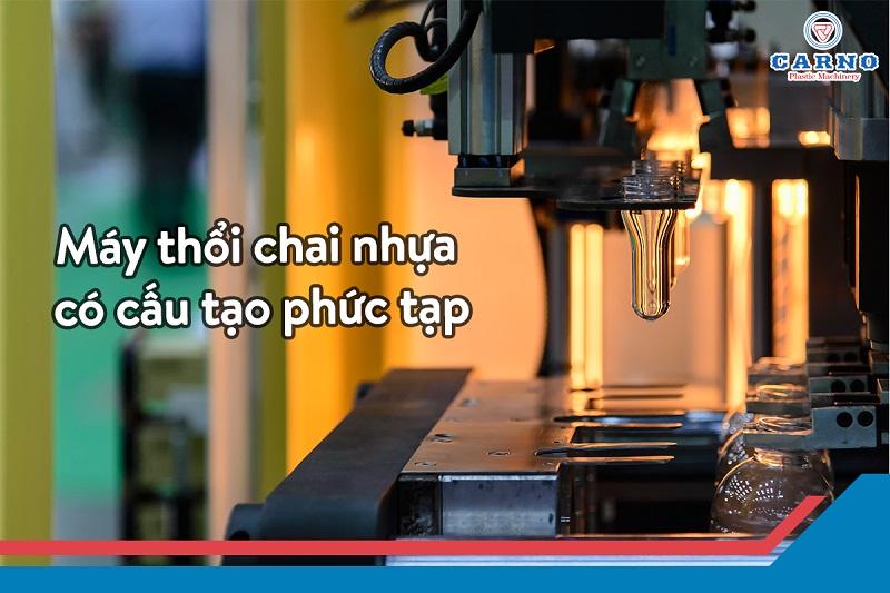 may-thoi-chai-nhua-co-cau-tao-phuc-tap