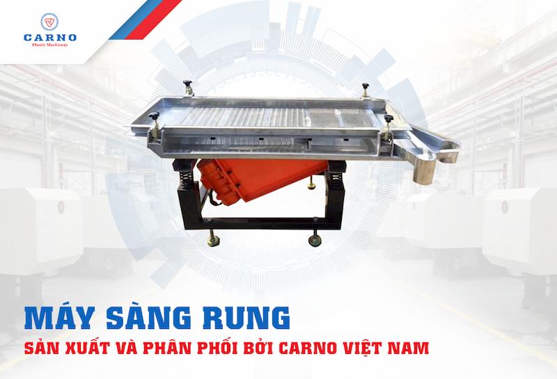 may-sang-rung-la-mot-trong-nhung-may-moc-nganh-nhua-duoc-ua-chuong-nhat-tai-carno-viet-nam-
